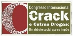 I Congresso Internacional Crack e outras Drogas